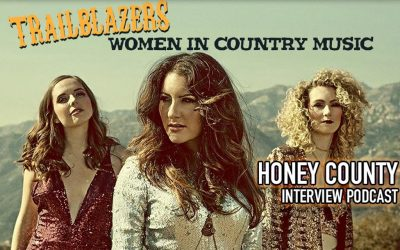 EP 14: Trailblazers: HONEY COUNTY Interview & Live Performance